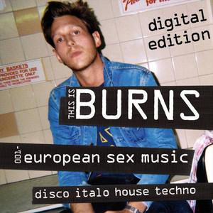 This Is Burns 001: European Sex Music album