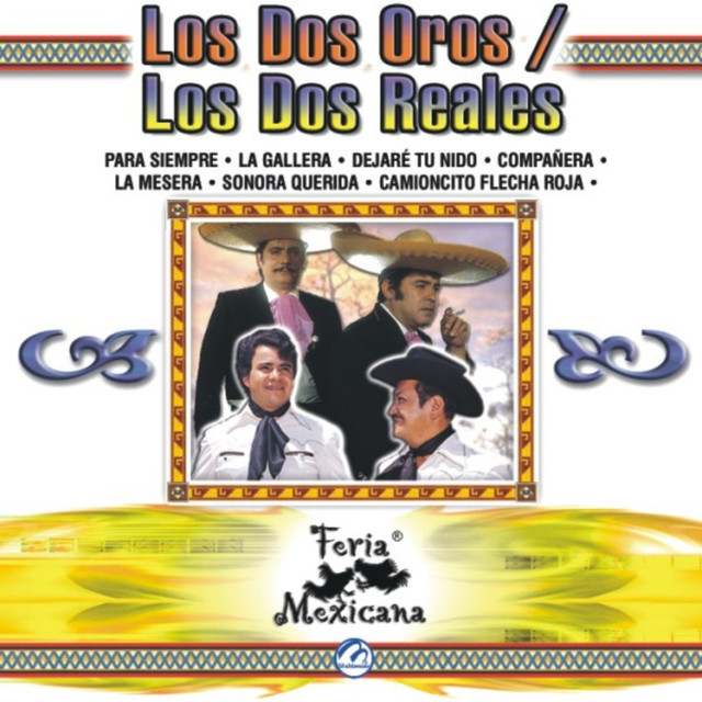 Los Dos Oros / Los Dos Reales - Feria Mexicana