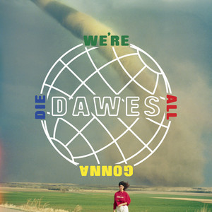 We're All Gonna Die album