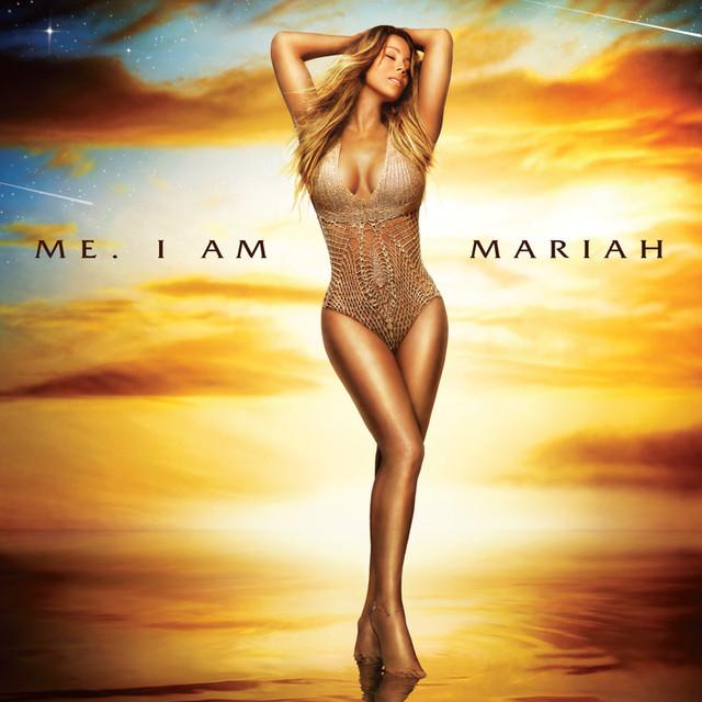 Mariah Carey Me. I Am Mariah... The Elusive Chanteuse album cover