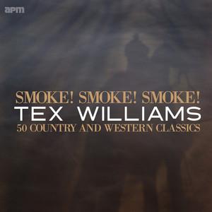Smoke! Smoke! Smoke! 50 Country & Western Classics
