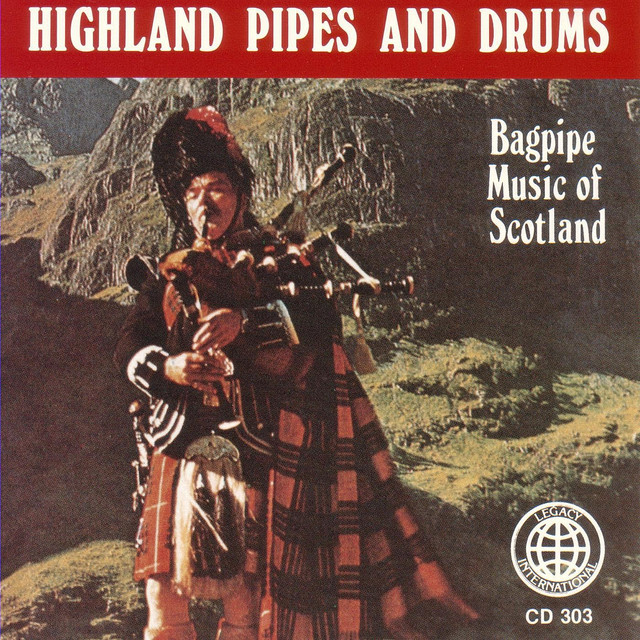 Highland Pipes And Drums: Bagpipe Music Of Scotland by Ian McGregor