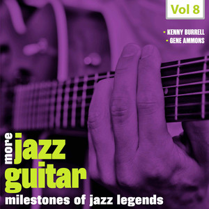 Milestones of Jazz Legends - More Jazz Guitar, Vol. 8 album