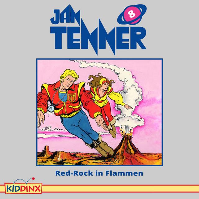 Folge 8: Red-Rock in Flammen von Jan Tenner