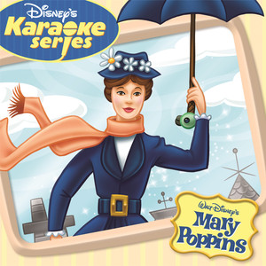 Disney's Karaoke Series: Mary Poppins - Mary Poppins