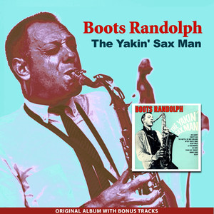 The Yakin' Sax Man (Original Album Plus Bonus Tracks)
