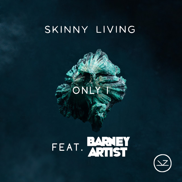 Only I feat. Barney Artist