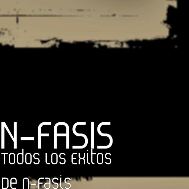 Todos Los Exitos De n-Fasis