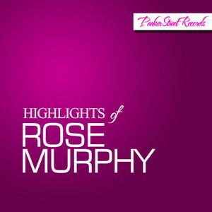 Highlights Of Rose Murphy album