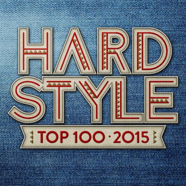 Hardstyle Top 100 - 2015