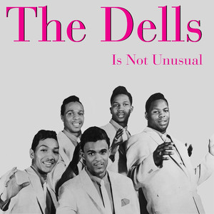 The Dells: It's Not Unusual album