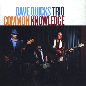 Dave Quicks Trio