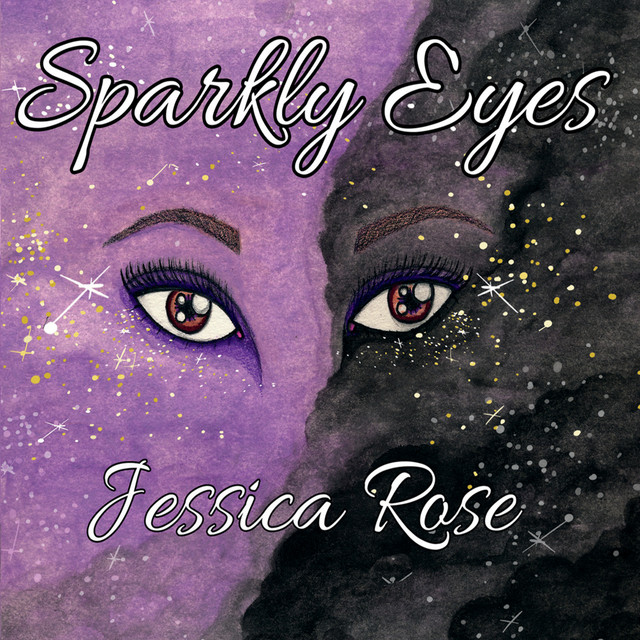 Album cover for Sparkly Eyes by Jessica Rose