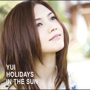 YUI / HOLIDAYS IN THE SUN | Spotify
