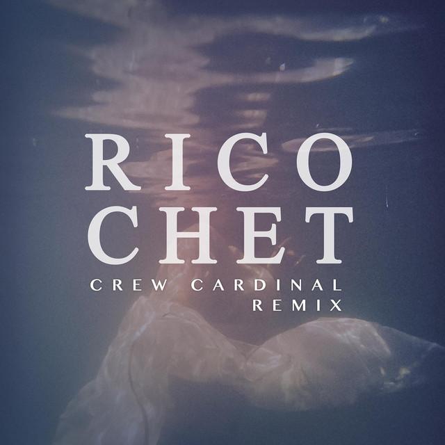 Ricochet (Crew Cardinal Remix)