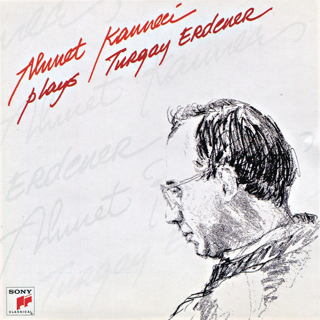 Ahmet Kanneci: Plays Turgay Erdener