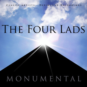 Monumental - Classic Artists - The Four Lads album