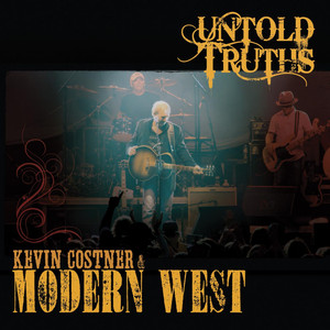 Kevin Costner & Modern West Don't Lock 'em Away (Song for Molly) cover