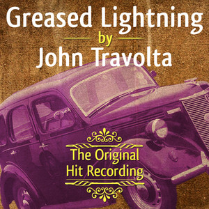 The Original Hit Recording - Greased Lightning