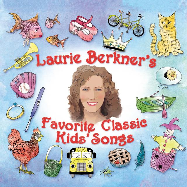 Laurie Berkner's Favorite Classic Kids' Songs Albumcover