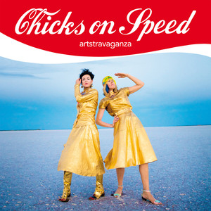 Chicks on Speed Time (Strobe Light) cover