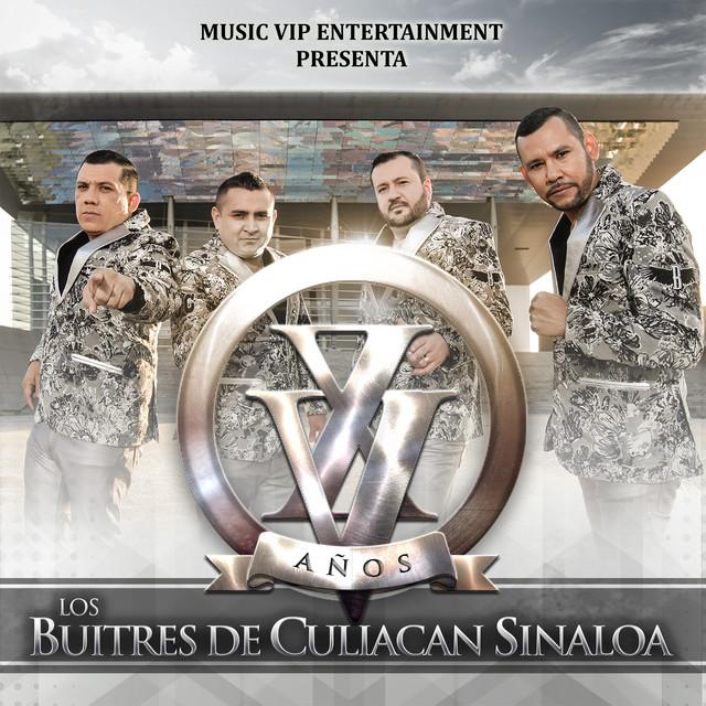 """XV Años """"Los Buitres de Culiacan Sinaloa"""""""