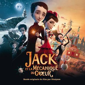 Jack Et La Mécanique Du Coeur (Bande Originale Du Film par Dionysos)