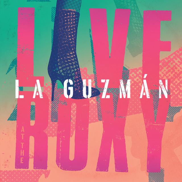 Album cover for La Guzmán Live At The Roxy by Alejandra Guzman