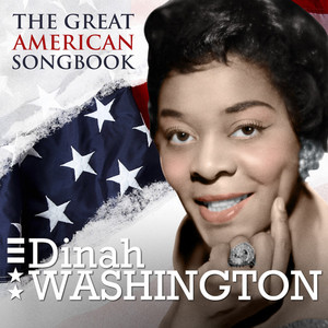 Dinah Washington - The Great American Songbook - Dinah Washington