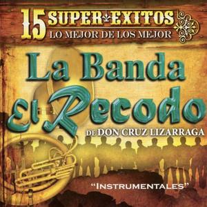 15 Instrumentales Con la Banda el Recodo album
