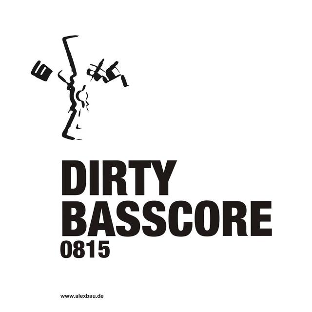 Dirty Basscore