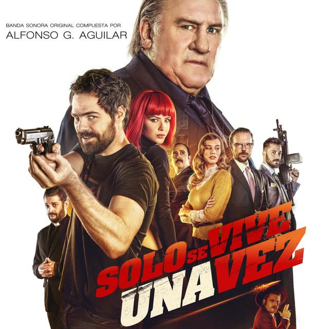 Solo Se Vive Una Vez (Banda Sonora Original)