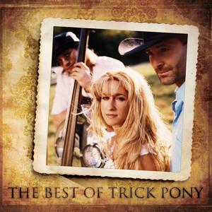 The Best Of Trick Pony album