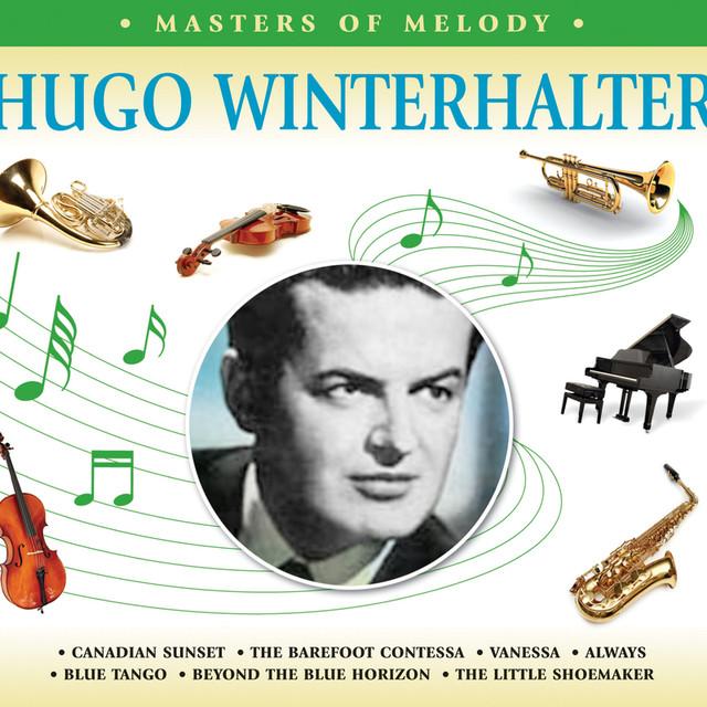 Hugo Winterhalter And His Orchestra Masters of Melody Hugo Winterhalter album cover