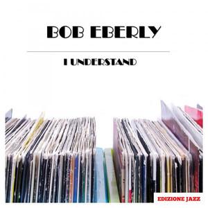 Bob Eberly I Said No cover