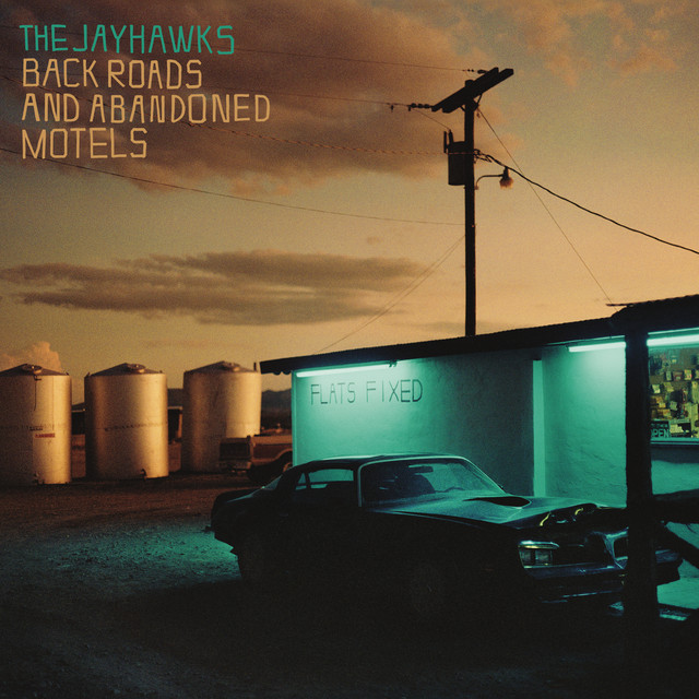 Album cover for Back Roads And Abandoned Motels by The Jayhawks