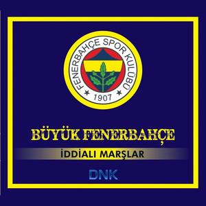 Büyük Fenerbahçe İddialı Marşlar