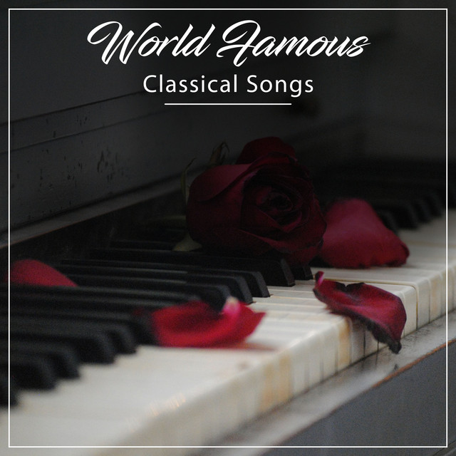 13 World Famous Classical Songs by Piano Suave Relajante on