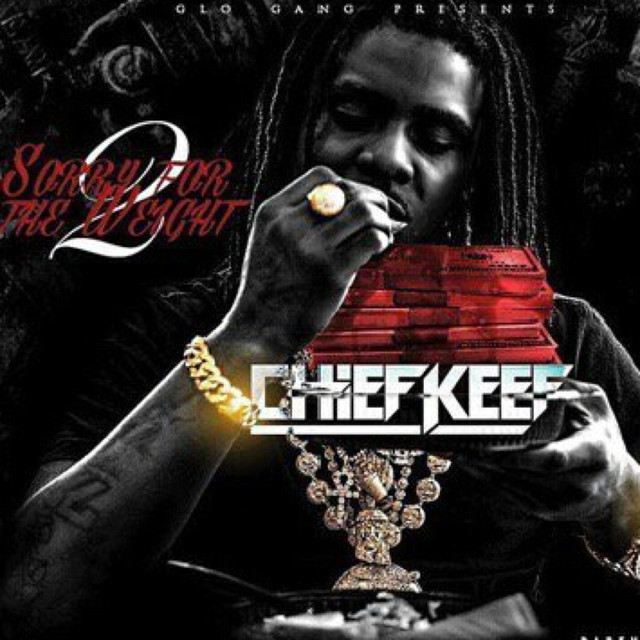 Album cover for Sorry 4 The Weight 2 by Chief Keef
