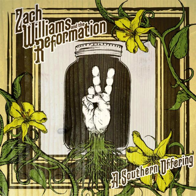 Zach Williams & The Reformation