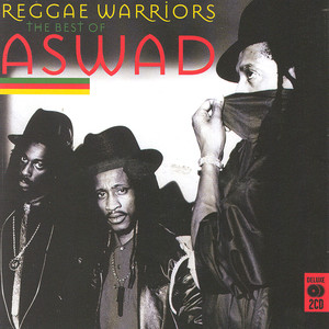 Reggae Warriors: The Best Of Aswad album