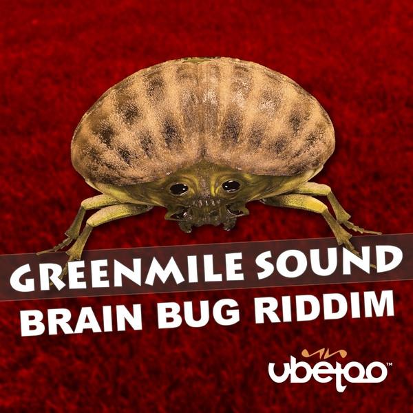 Brain Bug Riddim (Instrumental) - Instrumental, a song by Greenmile