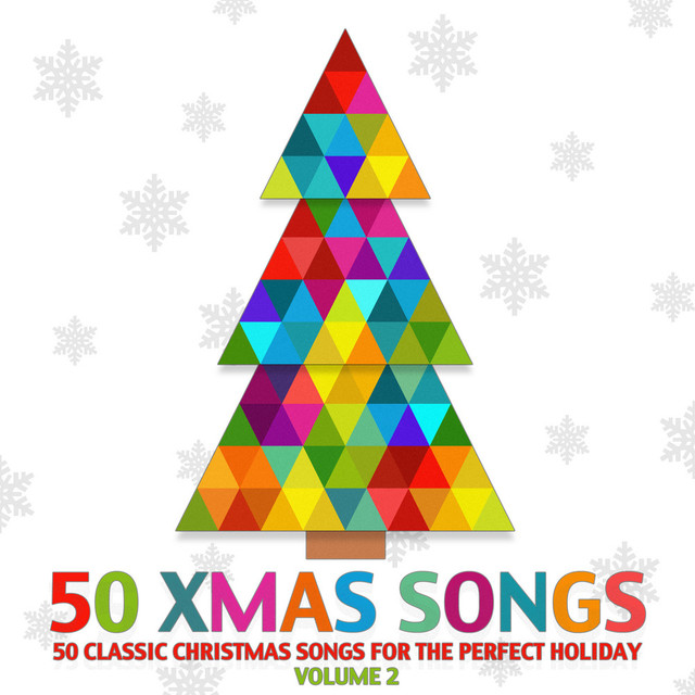 50 xmas songs 50 classic christmas songs for the perfect holiday vol 2 by bing crosby on spotify - Classic Christmas Songs