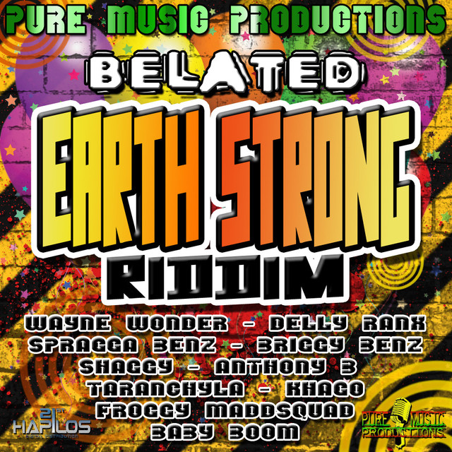Belated Earth Strong Riddim
