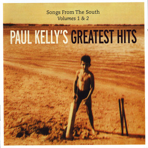 Songs From The South - Paul Kelly
