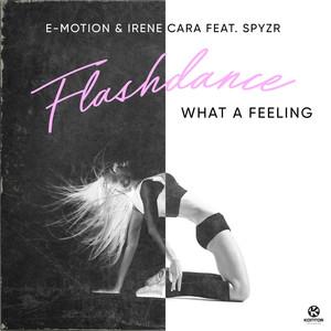 Flashdance, What a Feeling (feat. SPYZR)