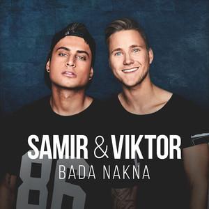 Samir & Viktor, Bada nakna på Spotify
