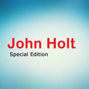 John Holt Special Edition