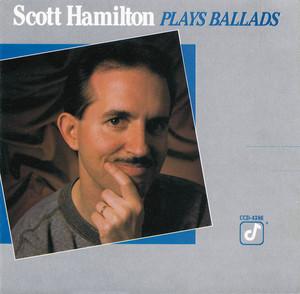 Scott Hamilton Plays Ballads album