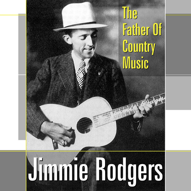 an introduction to the life of james charles rodgers the father of country music Best song for your father daughter wedding dance - daddy it characterizes abby's love for her own father, as well as how she feels a father can influence his children, especially his daughter.